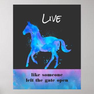 Inspirierend Zitat mit einem Pferdelaufen wild Poster