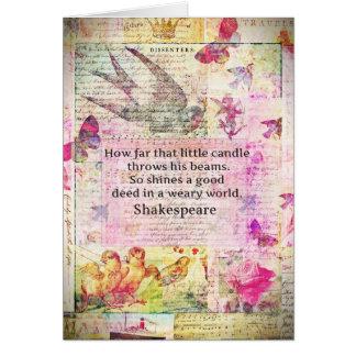 Inspirierend Zitat Shakespeare über gute Taten Karte