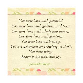 Inspirierend Zitate Rumi: Geboren mit Potenzial Leinwanddruck