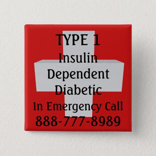 Insulin abhängiger TYP 1 Diabetiker Quadratischer Button 5,1 Cm