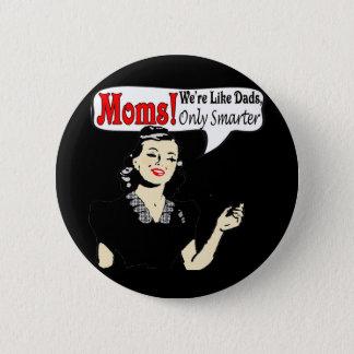 Intelligente Mammen Runder Button 5,7 Cm