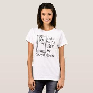 Intelligenter als Smartphone-Frau T-Shirt