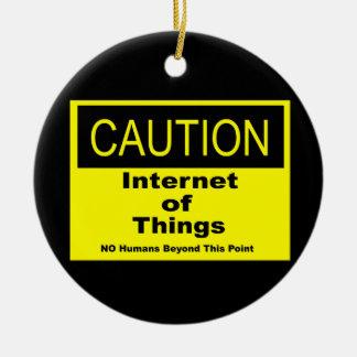 Internet des Sachen IoT Vorsicht-Warnzeichens Keramik Ornament