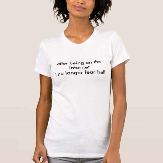 Internet-Hölle T-Shirt