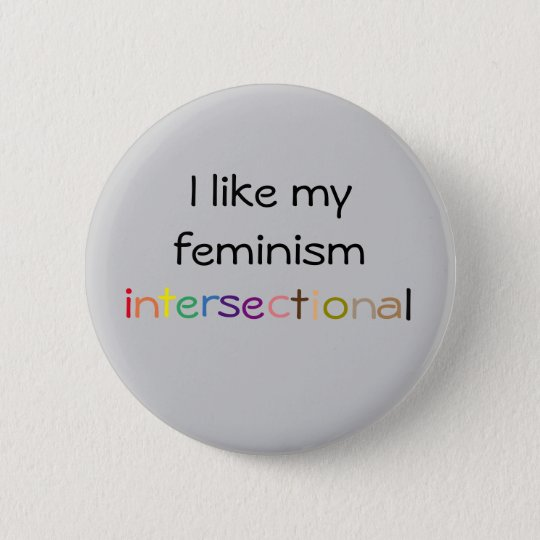 Intersectional Feminist-Knopf Runder Button 5,7 Cm