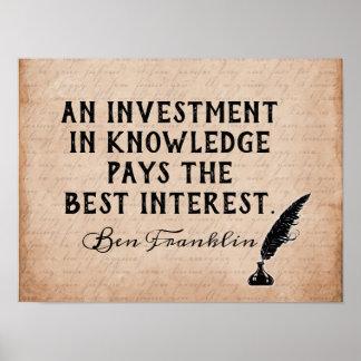 Investieren Sie im Wissen - Zitat Bens Franklin - Poster