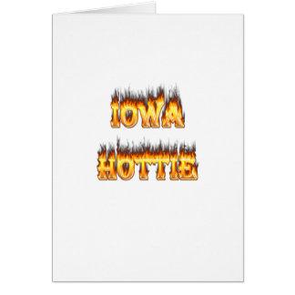 Iowa hottie Feuer und Flammen Karte