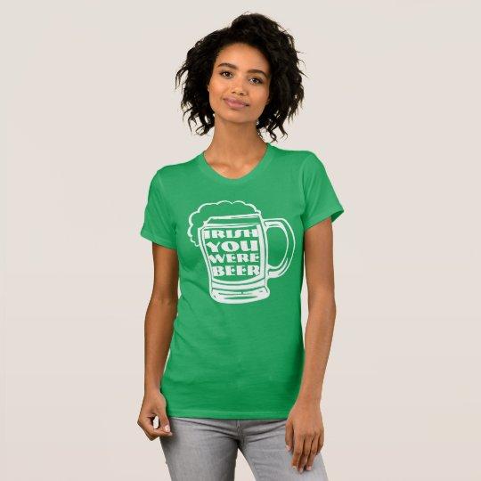 Iren waren Sie Bier II T-Shirt