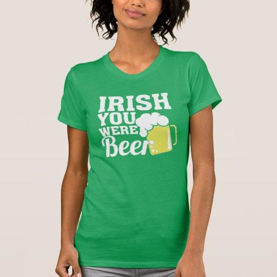 IREN WAREN SIE BIER-ST PATRICK TAGESShirt T-Shirt