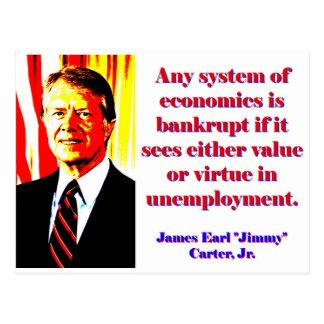 Irgendein System von Wirtschaft - Jimmy Carter Postkarte