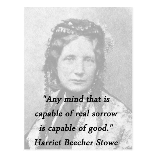 Irgendein Verstand - Harriet Beecher Stowe Postkarte