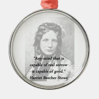 Irgendein Verstand - Harriet Beecher Stowe Rundes Silberfarbenes Ornament