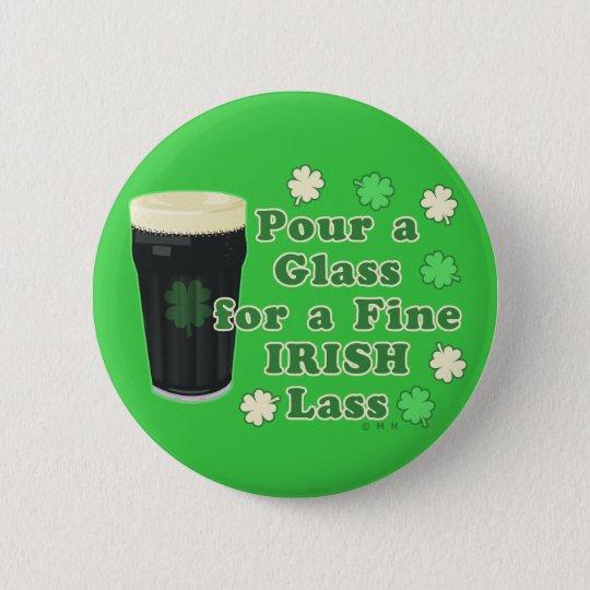 Irischen Lass-St Patrick Tagesliter-Glas lustig Runder Button 5,1 Cm