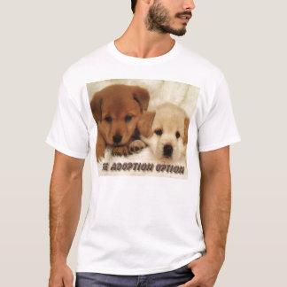Ist Adoption eine Wahl? T-Shirt