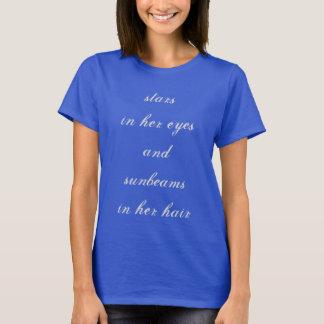 """""""Ist in ihren Augen und in Sunbeams in ihrem Haar"""" T-Shirt"""