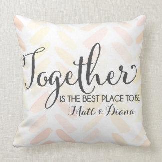 Ist zusammen der beste Platz, zum zu sein Kissen