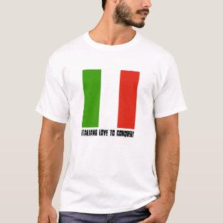 Italiener erobern T-Stück T-Shirt