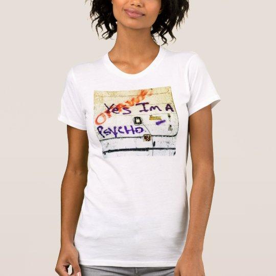Ja bin ich - Graffitit-stück ein psychisches T-Shirt