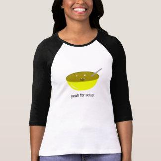 Ja für Suppe T-Shirt