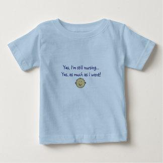 Ja pflege ich noch… ja, so viel, wie ich will! baby t-shirt