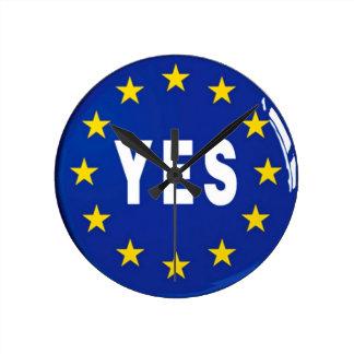 Ja zur EU - Aufenthalt in der europäischen Runde Wanduhr
