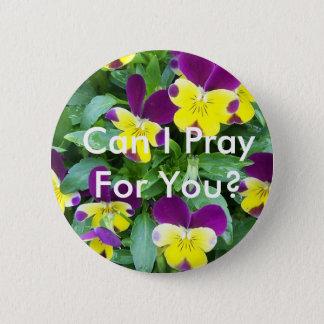 Jackanapes-Viola, kann ich für Sie beten? Runder Button 5,7 Cm