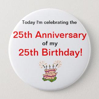 Jahrestag der Geburt Runder Button 10,2 Cm