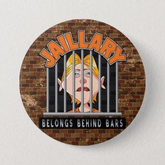 Jaillary Hillary für Gefängnis Runder Button 7,6 Cm