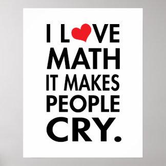 J'aime des maths, il incite des personnes à pleure poster
