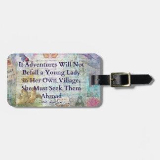 Jane Austen-Reiseabenteuerzitat Kofferanhänger