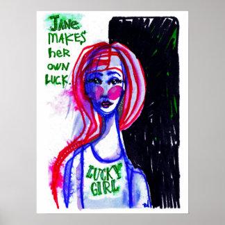 Jane macht sie besitzen Glück Poster