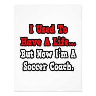 J'avais l'habitude d'avoir un entraîneur du footba prospectus