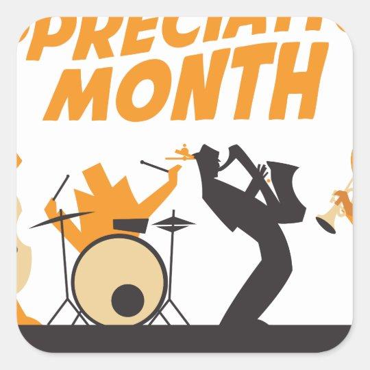 Jazz-Anerkennungs-Monat Quadratischer Aufkleber