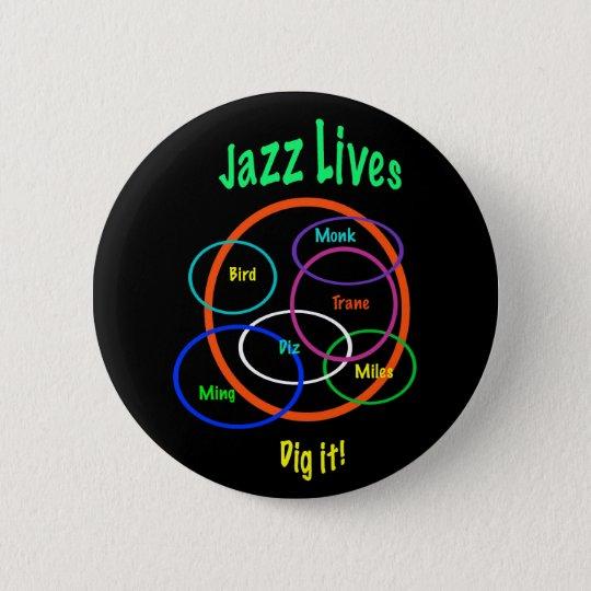 Jazz-Leben Runder Button 5,1 Cm