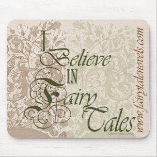 Je crois au mousepad de contes de fées tapis de souris