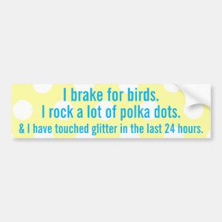 Je freine pour des oiseaux autocollant de voiture