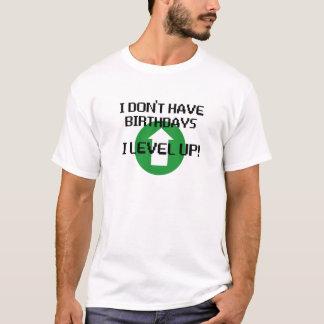 Je n'ai pas des anniversaires… t-shirt