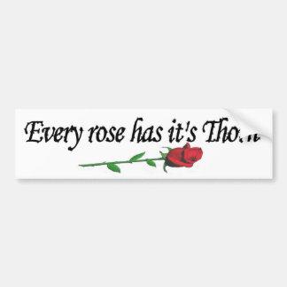 Jede Rose hat es ist Dorn Autoaufkleber