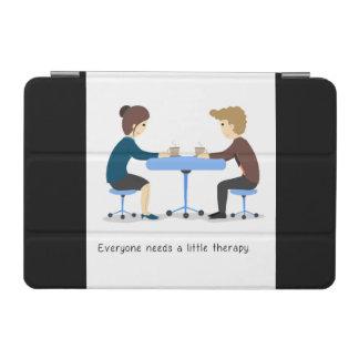 Jeder benötigt eine kleine Therapie - iPad Fall iPad Mini Hülle
