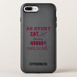 Jeder Katzen-Inhaber weiß, dass niemand eine Katze OtterBox Symmetry iPhone 8 Plus/7 Plus Hülle