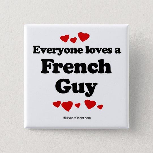 Jeder Lieben ein französischer Typ Quadratischer Button 5,1 Cm