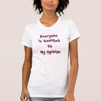 """""""Jeder wird der Behälter meiner zur Meinung"""" T-Shirt"""