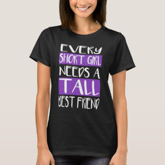 Jedes kurze Mädchen benötigt ein hohe bester T-Shirt
