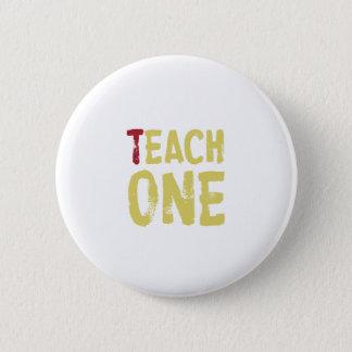 Jedes unterrichten ein runder button 5,7 cm