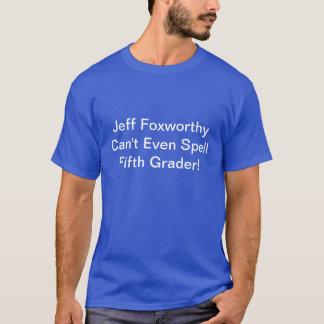 Jeff Foxworthy T-Shirt