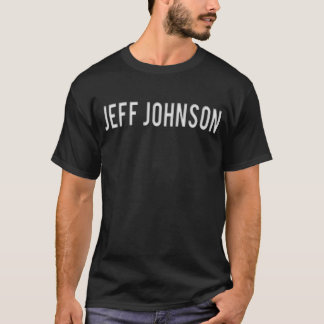 Jeff Johnson T-Shirt