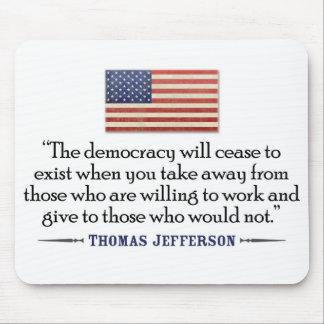 Jefferson: Die Demokratie hört auf zu existieren… Mousepad