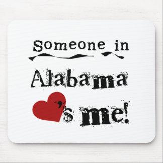 Jemand in Alabama-Lieben ich Mauspads