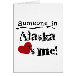 Jemand in Alaska-Lieben ich Karte