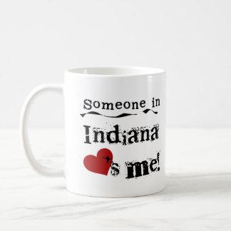 Jemand in Indiana-Lieben ich Kaffeetasse